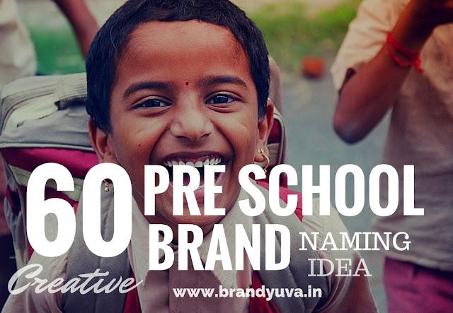 pre school names idea