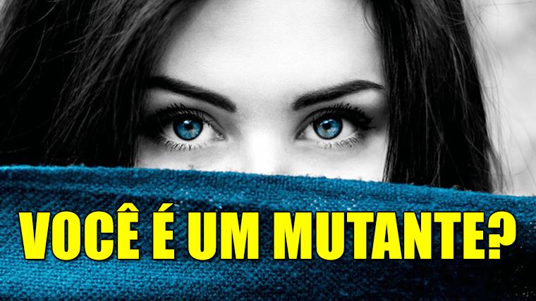 Você é um mutante? 5 mutações genéticas que você pode ter e nem saber