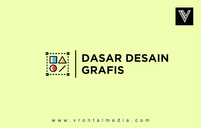 Dasar Desain Grafis yang Wajib Anda pelajari yang Bercita-cita Menjadi Disainer