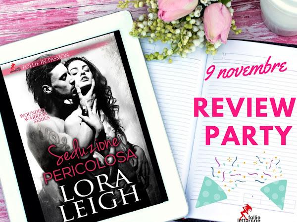 Review Party Seduzione Pericolosa Di Lora Leigh
