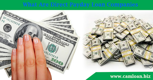 What Are Direct Payday Loan Companies?