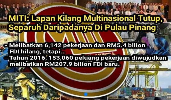 MITI: Lapan Kilang MNC Tutup Kedai, Separuh Daripadanya Di Pulau Pinang