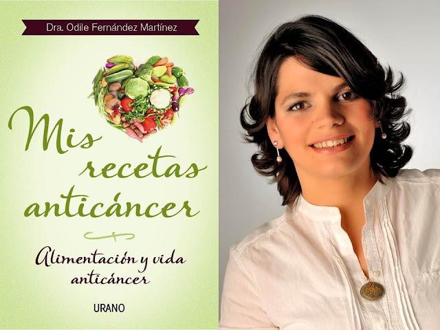 libro mis recetas anticancer, odile fernandez, anticancer, alimentacion y cancer