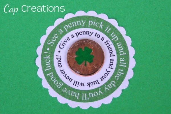 Cap Creations Lucky Penny With Free Printable