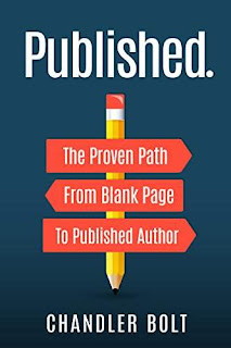 Published. -The Proven Path From Blank Page to Published Author, Business by Chandler Bolt