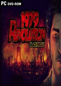 Download 1979 Revolution Black Friday Full Version Free PC Game