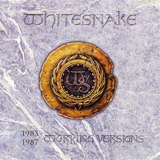WHITESNAKE - Working Versions 1983-1987 full
