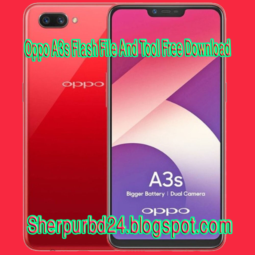 Oppo A3s Flash File And Tool Free Download - Sherpurbd24