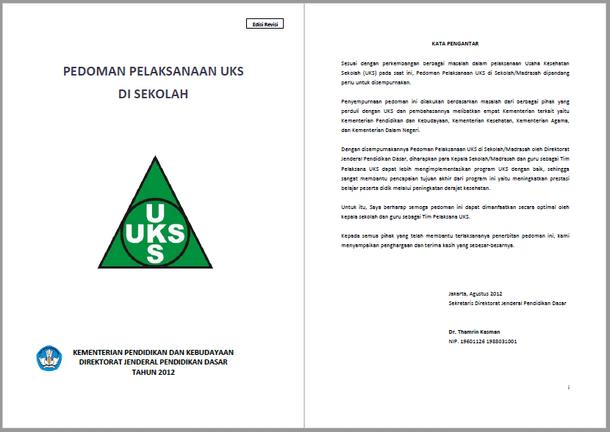 Berikut ini yakni berkas Pedoman Pelaksanaan Kegiatan UKS  Pedoman Pelaksanaan Kegiatan UKS di Sekolah dan Madrasah