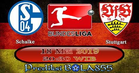 Prediksi Bola855 Schalke vs Stuttgart 18 Mei 2019