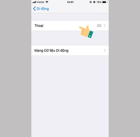 - Bước 3: Nhấp vô Thoại.  Hướng dẫn cách mở 4G trên iPhone