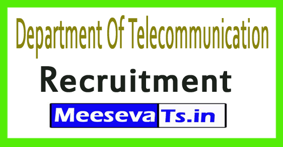 Department Of Telecommunication DOT Recruitment