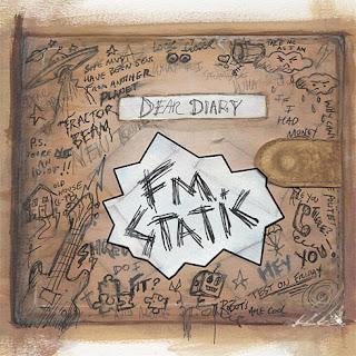 FM Static – Dear Diary (2009)