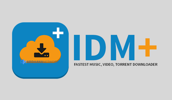 IDM+: Fastest Music, Video, Torrent Downloader V9.4