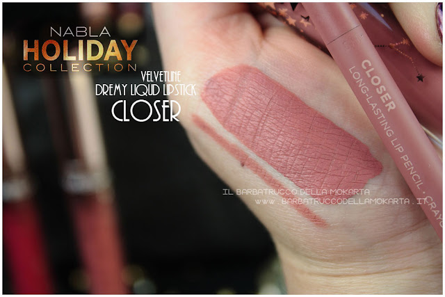 closer swatches velvetliner  liquid lipstick nabla rossetto liquido