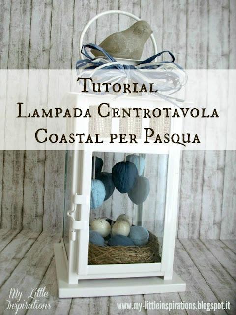 Come fare una Lampada Coastal per Pasqua - MLI 1