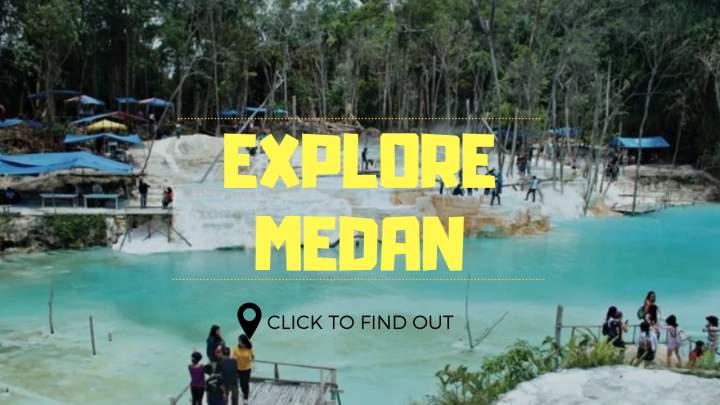 Tempat wisata di Medan, explore Medan