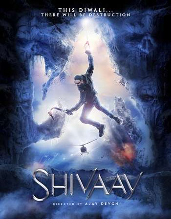Shivaay (2016) Hindi DvDScrRip AAC 700MB X264 Mp3