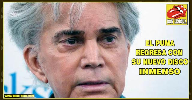 Inmenso - El puma José Luis Rodriguez regresa a los escenarios