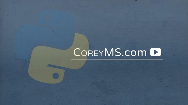 2-Python Programming Beginner Tutorials | Corey Schafer (Youtube)