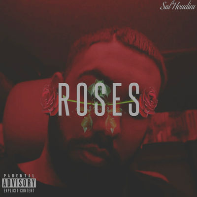 Sal Houdini - Roses - Album Download, Itunes Cover, Official Cover, Album CD Cover Art, Tracklist