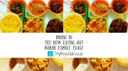 Dining In – The New Eating Out – Indian Family Feast
