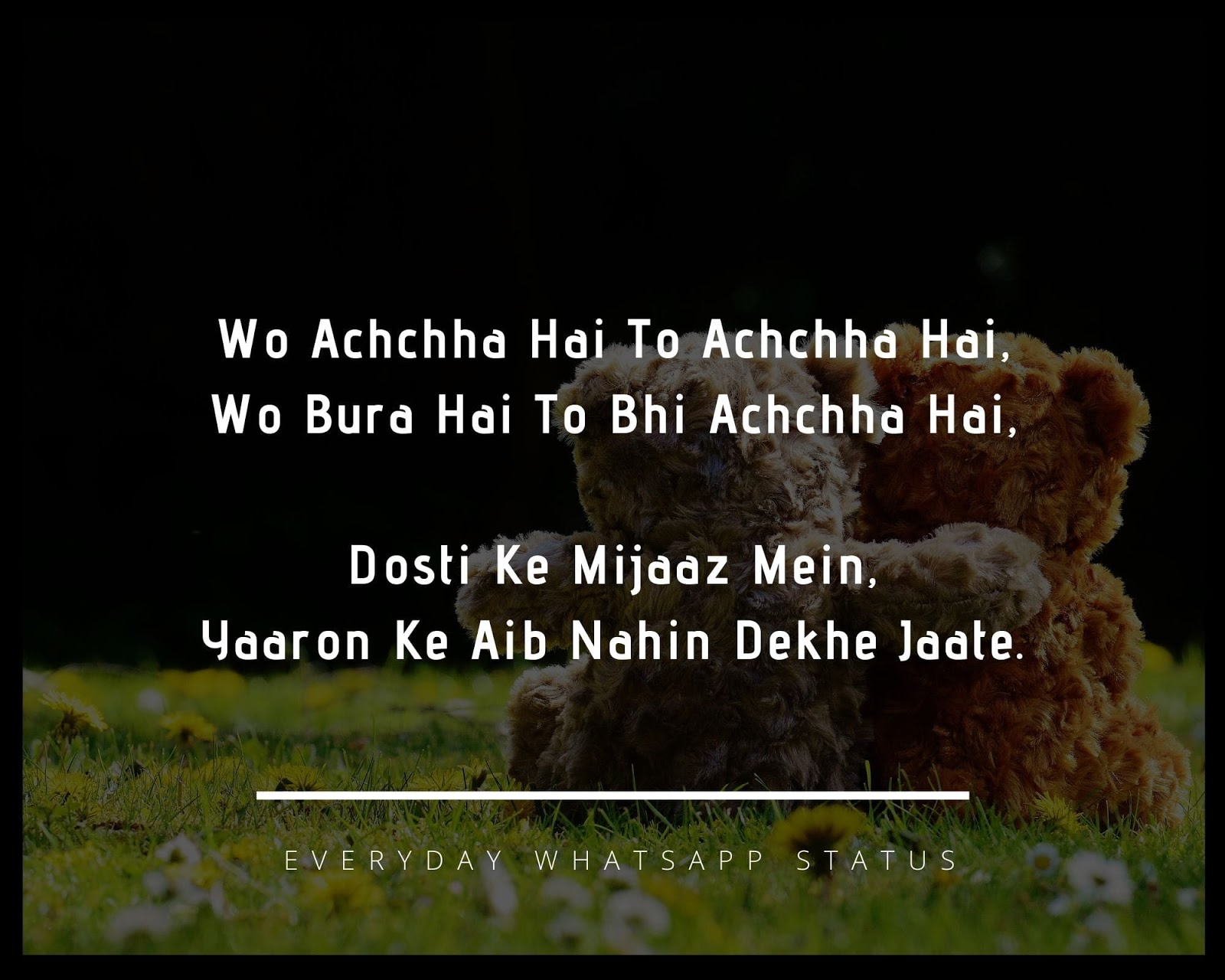 Hindi Shayari Dosti Love - Wo Achchha Hai To Achchha Hai