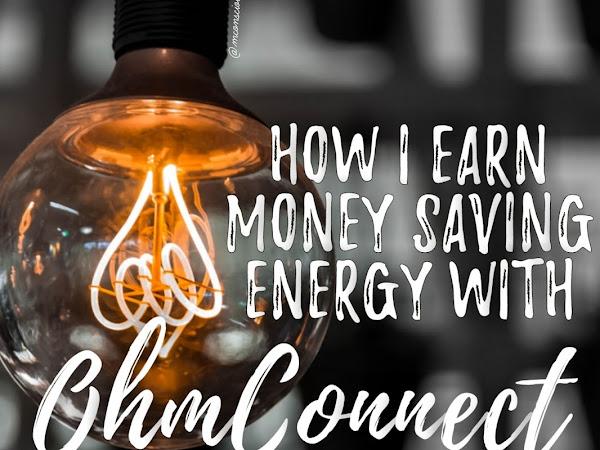 How I Earn Money Saving Energy with OhmConnect