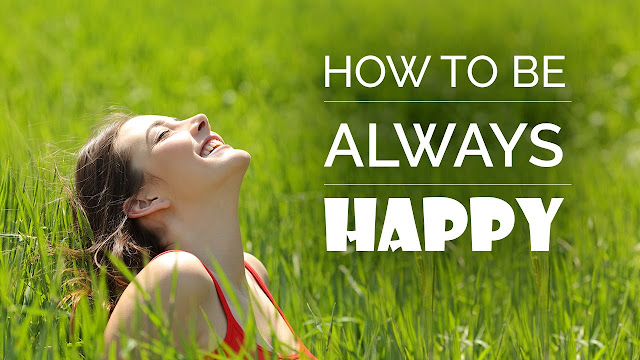 Be Happy And Healthy With 4 Tips