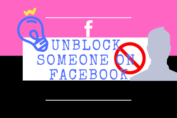 Unblock Someone On Facebook