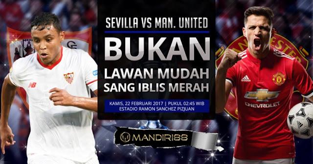 Prediksi Sevilla Vs Manchester United, Kamis 22 February 2018 Pukul 02.45 WIB @ SCTV