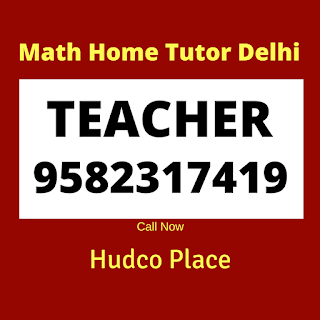 Best Mathematics Home Tutor in Hudco Place, Delhi.