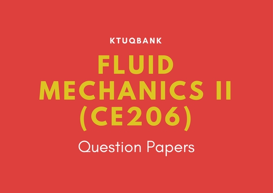 Fluid Mechanics II | CE206 | Question Papers (2015 batch)
