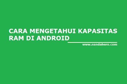 Cara Cek/Melihat RAM HP Android dengan Mudah