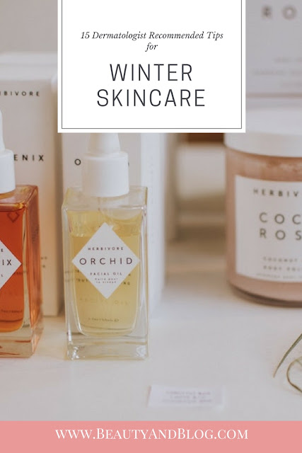 15 Dermatologist Recommended Tips for Winter Skin Care