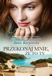 http://lubimyczytac.pl/ksiazka/308261/przekonaj-mnie-ze-to-ty
