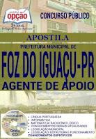 Apostila Prefeitura de Foz do Iguaçu Agente de Apoio.