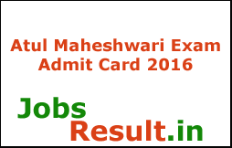 Atul Maheshwari Scholarship Exam Admit Card 2016