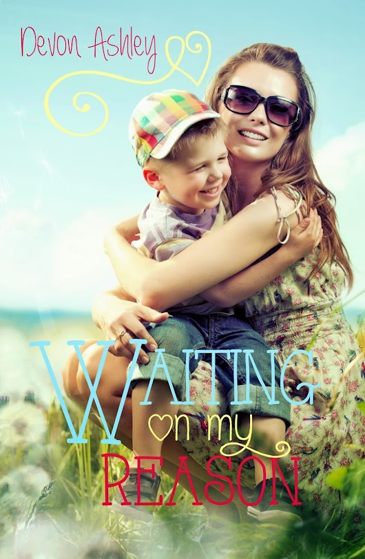 Waiting On My Reason - Cover Reveal