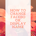 How To Change Your Name Of Facebook