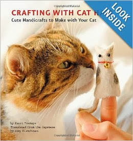 http://www.amazon.com/Crafting-Cat-Hair-Cute-Handicrafts/dp/1594745250