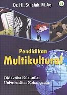 Pendidikan Multikultural – Didaktika Nilai-nilai Universitas Kebangsaan