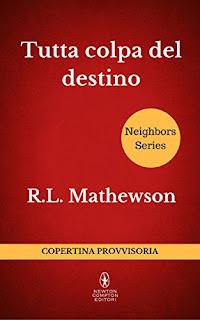 Tutta Colpa Del Destino Di R.L. Mathewson PDF
