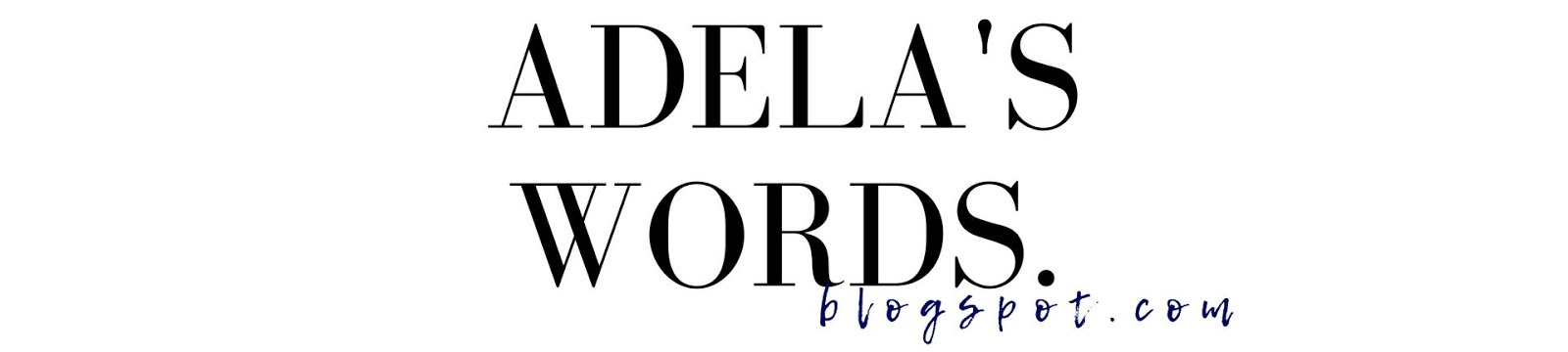 Adela's Words Blog