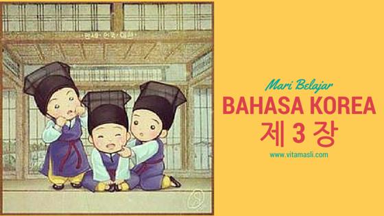 Mari Belajar Bahasa Korea : Mengenal Huruf Hangeul