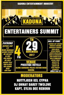 Kaduna Entertainers Summit (29th Nov. 2017)