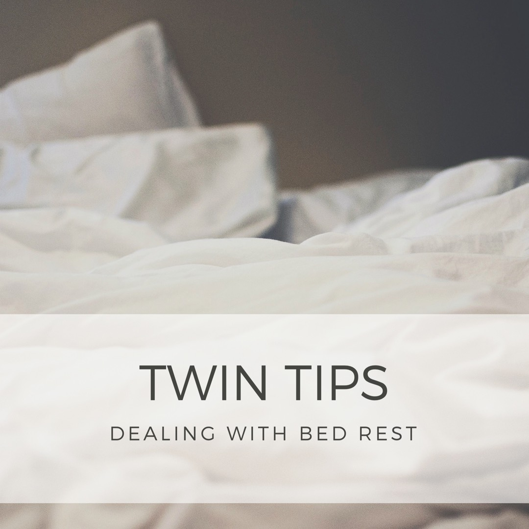 twin tips dealing with bed rest