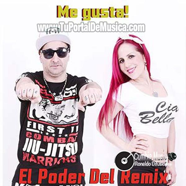 Me Gusta - El Poder Del Remix (2016)