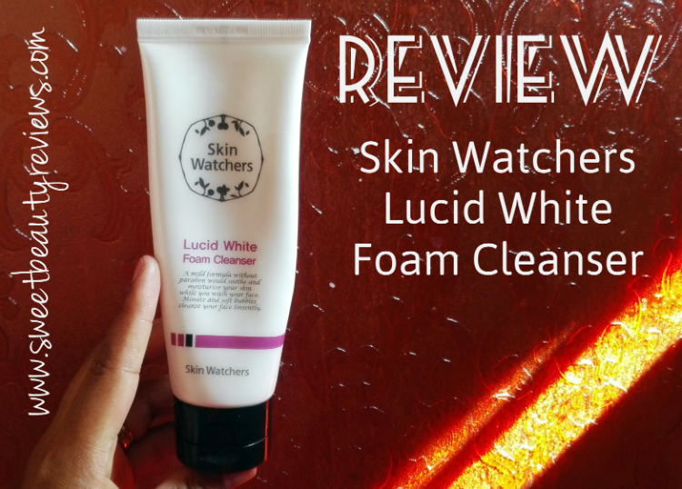 Review: Skin Watchers Lucid White Foam Cleanser