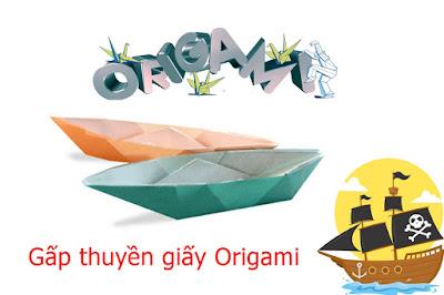 Hướng dẫn cách gấp cái thuyền bằng giấy đơn giản - Xếp hình Origami với Video clip - How to make a Boat